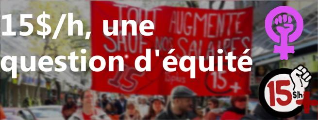 Bannière web : photo floue d'une manifestation. Une bannière rouge : Tout augmente sauf nos salaires. 15+. Logo de féminisme mauve et logo de la Coalition 15+ : poigne levé.