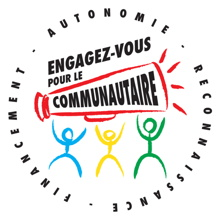 Logo de la campagne : trois petits bonshommes allumettes tiennent une grand porte-voix rouge sur lequel il est écrit : communautaire.  Engagez-vous pour le ... Autonomie - Reconnaissance - Financement.