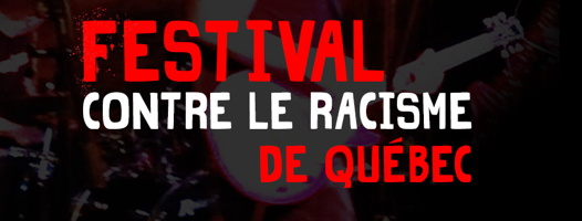 Affichette : sur fond d'une photo sombre et floue d'un guitariste moderne : Festival (grandes lettres rouges) contre le racisme (lettres blanches) de Québec (grandes lettres rouges).