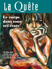 Page couverture du journal La Quête de février 2017 : peinture d'une femme mince, assise, appuyant sa tête sur sa main comme en réflexion. Ses yeux sont noirs. Son corps a des taches rouges sans ici et là.