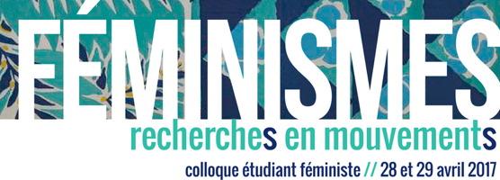 Bannière : FÉMINISMES écrit sur fond d'un schéma artistique de couleur turquoise difficile à décrire: style un peu jungle. « recherches en mouvements »