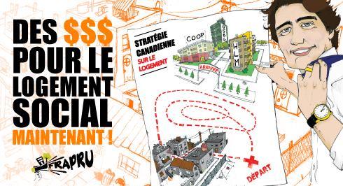 Affichette : dessin caricatural de Trudeau tenant un plan (papier) d'immeubles avec un trajet loufoque dessiné en rouge. « Des $$$ pour le logement social maintenant ! » - FRAPRU