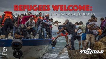 Affichette : une trentaine de personnes debouts et entassées sur une petite embarcation et qui tentent de débarquer sur un quai sans échapper des gens. « Refugees Welcome - Greating solidarity across borders ». - SubMedia - Trouble