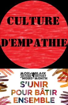Cercle rouge avec « Culture d'empathie » en lettres noires. Dessous, logo du Mois de l'histoire des Noirs « S'unir pour bâtir ensemble » : dessin de mains de couleurs diverses pointant vers le centre.