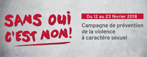 Affichette sur fond marbre gris : Sans oui c'est NON ! du 12 au 23 février 2018. Campagne de prévention de la violence à caractère sexuel.