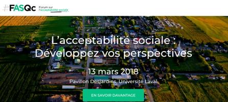 Capture-écran de la page du forum : #FASQc - Forum sur l'acceptabilité sociale. « Développer vos perspectives ». En savoir davantage ...