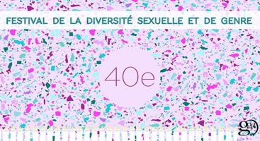 Affichette : tapisserie de confettis mauves, turquoses, bleus, etc. Soulignée de chandelles blanches. « Festival de la diversité sexuelle et de genre ». « 40e » Logo : GGUL. La première lettre a une grande tige noire qui recouvre le reste de l'acronyme.