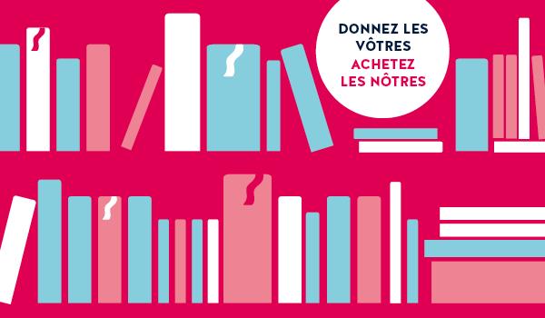 Affichette rose: dessin linéaire d'étagères de livres. Donnez les vôtres, achetez les nôtres.