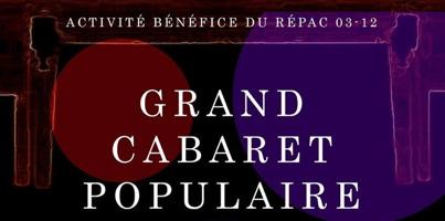 Affichette sur fond de zones de couleurs mélangés, donc un cercle rouge et un cercle mauve. Activité bénéfice du RÉPAC 03-12 - Grand cabaret populaire.