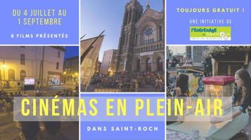 Affichette, petit format des « Cinémas en plein-air dans Saint-Roch » organisés par L'Engrenage du quartier Saint-Roch. De juillet à septembre 2018. Trois photos des lieux.