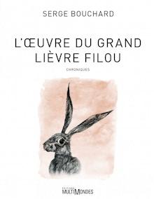 Page couverture sur fond blanc : dessin d'un lièvre aux grandes oreilles levées, gris, sur fond rosé.