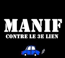 Affichette thématique : carré noir, « Manif contre le 3e lien », dessin comique d'une petite voiture bleu avec de la fumée grise.