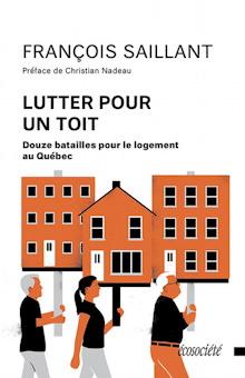 Page couverture du livre : dessin de deux immeubles et une maison, couleur orange foncé. Trois personnes marchent ensemble et soutiennent ces immeubles comme on tient des pancartes.