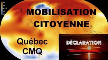 Affichette : carte du monde, les continents sont rouge-orange, les océans jaune-orange. Thérmomètre en haut à gauche. Mobilisation citoyenne - Québec CMQ - Déclaration d'urgence climatique.