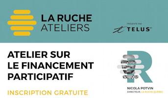 Affichette : logo La Ruche, soit comme une ruche jaune. Logo: Telus. Portrait de Nicola Potvin à travers le logo de La Ruche.