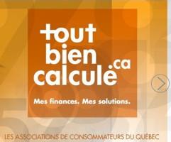 Affichette : tout bien calcule .ca « Mes finances. Mes solutions. » - Associations de consommateurs du Québec.