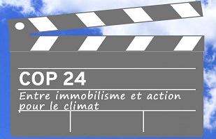 Clapet de cinéma, c'est-à-dire un rectangle en bois qui se ferme devant la caméra pour annoncer le début d'une scène. « COP 24 - Entre immobilisme et action pour le climat ».
