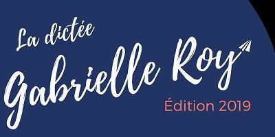 Affichette sur fond bleu-mauve : en lettres manuscrites « La dictée Gabrielle Roy - Édition 2019 »