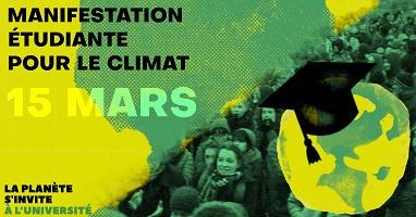 Affichette « La planête s'invite à l'université » « Manif étudiante pour le climat 15 mars ». Photo d'une manif étudiante, vue à travers un filtre vert et jaune. En bas, un globe terrestre difforme portant un chapeau de gradué universitaire.