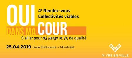 Affichette sur fond jaune-orange: « OUI dans ma COUR ». Les mots OUI et COUR sont en grandes lettres blanches. « S'allier pour des milieux de vie de qualité ». Logo : Vivre en ville.