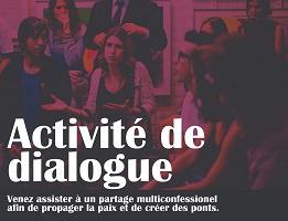 Affichette sur fond d'une photo de gens discutant en cercle, d'allure jeunes québécois, avec filtre rose-rouge. « Activité de dialogue - Venez assister à un partage multiconfessionnel afin de propager la paix et de créer des ponts ».