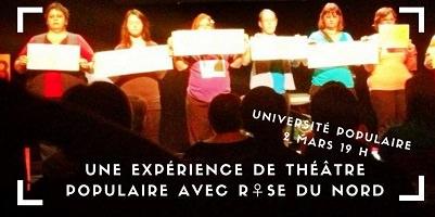Affichette sur fond d'une photo de sept femmes, debout sur une scène, tenant chacune un message écrit. « Une expérience de théâtre populaire avec Rose du Nord.»