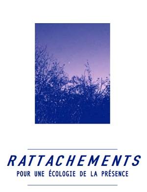 Page couverture du texte : photo de buisson vu de bas vers le ciel violet. « Rattachements : pour une écologie de la présence »