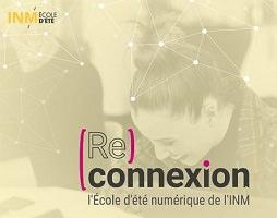 Affichette : (Re)connexion l'École d'été numérique de l'INM