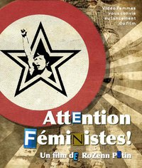 affiche de DVD : une étoile noire, duquel sort le bras levé pour manifester et la tête d'une femme, dans un cercle rouge. Suivi du titre du film en lettres aux couleurs et styles variés.
