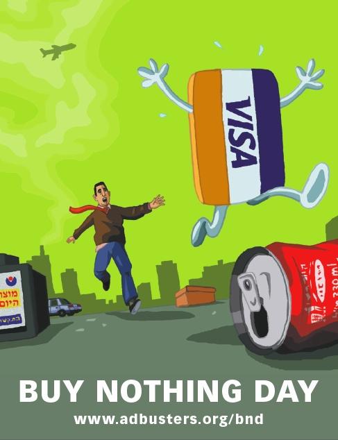Dessin: sur une rue d'une ville moderne, un homme se lance à la poursuite de sa carte de crédit qui fuit (elle a des jambes et des bras). On voit aussi une canette de soda au sol. Buy Nothing Day