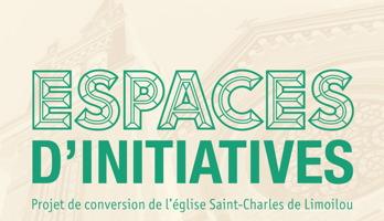 Affichette sur fond beige.  On discerne vaguement le contour de l'église.  ESPACES d'initiatives - Projet de conversion de l'église Saint-Charles de Limoilou