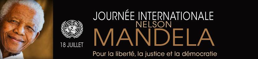 Bannière officielle tirée du site de l'ONU : à gauche, le visage souriant de M. Mandela aux cheveux blancs. Logo blanc de l'ONU : 18 juillet. Journée internationale Nelson Mandela. Pour la liberté, la justice et la démocratie
