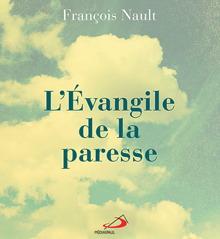Page couverture du livre : L'Évangile de la paresse. Sur fond de nuages.</body></html>