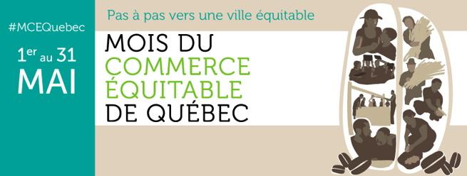 bannière : #MCEQuebec 1er au 31 mai - Mois du commerce équitable de Québec - Pas à pas vers une ville équitable. Logo : six petits dessins d'agriculteurs et agricultrices, manipulant des grains et du blé.