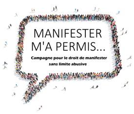 [ Affichette sur fond blanc : bulle de parole dessinée avec des gens vue de haut au loin. Manifester m'a permis ... Campagne pour le droit de manifester sans limite abusive.]