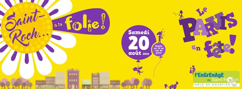 Bannière sur fond jaune : sur un soleil jaune est écrit « Saint-Roch...» et jaillit un rayon mauve « à la folie ! ». Dessin de petites maisons et arbres au loin. L'Engrenage du quartier Saint-Roch.