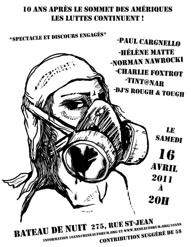 affiche : dessin d'une femme portant un masque à gaz, une tache de pétrole semble couler d'un côté. Spectacle et discours engagés ! [mentionne les activités déjà transcrites ci-dessus.]
