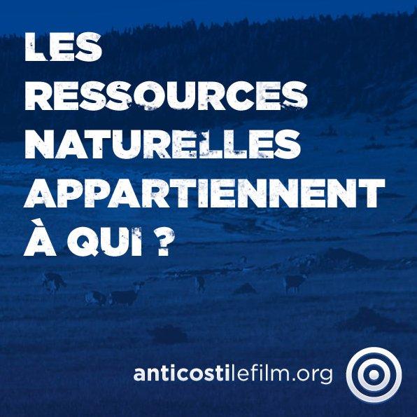 Affichette : Les ressources naturelles appartiennent à qui ? anticostilefilm.org