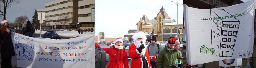 Trois photos: i) la bannière du RÉPAC 03-12 sur le bord de la rue - ii) un Père Noël, une jeune femme lutin, un lutin militant, faisant un discours engagé - iii) une banderole: dessin d'un bloc appartement: Des logements sociaux