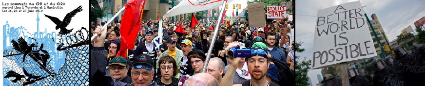 Les sommets du G8 / G20 - trois images: i- dessein de trois oiseaux brisant la clôture, sur fonds de ville torontoise bleuté; ii- foule colorée, d'âges variés, vue de face, de près; iii- affiche A Better World is Possible sur fonds d'anti-émeute.