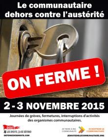 Affiche : zoom sur une clef dans une serrure de porte. Le communautaire dehors contre l'austérité - On ferme !