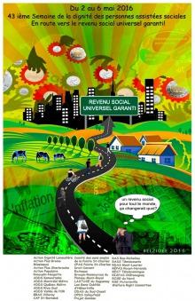 Affiche : dessin très coloré d'un paysage. Des champs verts, des granges de fermes, plus loin des immeubles noirs d'une ville avec gratte-ciels, des rouages mécaniques rouges et oranges dans le ciel. Des rayons jaune et orange jaillissent du sol vers le ciel. Sur une route, des gens se posent la question: « Un revenu universel, ça changerait quoi ? »