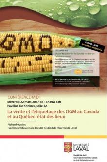 Affiche sur fond de deux épis de blé d'inde dont des morceaux foncés forment les lettres OGM. Logo de l'université Laval.