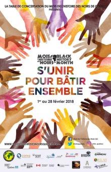 Dessin d'une trentaine de mains de couleurs très différentes, toutes ouvertes et dirigées vers le centre. « S'unir pour bâtir ensemble ». Mois de l'histoire des Noirs. De nombreux logos (16).