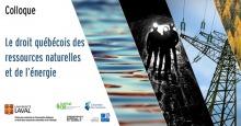 Affichette : trois photos en tranches diagonales. Surface d'eau, ombres d'hommes dans une mine, tour électrique. Des logos, trops petits pour décrire, outre l'Université Laval..