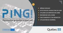 Affiche : un côté gris pâle, à travers lequel on discerne un clavier floue. « PING ! »  Nommes les sujets des modules (voir l'annonce ici). Logo du gouvernement du Québec qui appuie.