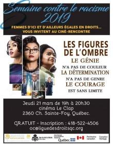 Affiche qui inclut l'affiche du film : trois tranches verticales, chacune avec un dessin portrait d'une femme noire aux chevelures de l'époque. « Le génie n'a pas de couleur. La détermination n'a pas de genre. Le courage est sans limite.»