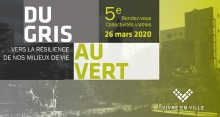 Affichette horizontale sur fond brumeux jaunâtre d'un bloc appartement : « Du gris au vert. Vers la résilience de nos milieux de vie. »  Logo : Vivre en ville (un v composé de petits carrés blancs).