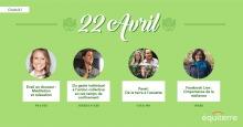 Affiche verticale en ligne sur fond vert pomme : « 22 avril » avec  petit dessin de main tenant un globe terrestre. Quatre petits portraits des conférencier-ières et les titres.