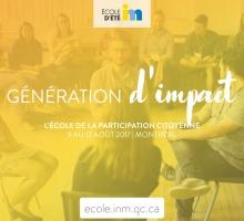 Affichette : photo d'un groupe de jeunes adultes en cercle (chaises), un animateur au centre. Filtre jaune flou sur l'image. Génération d'impact - École d'été INM.